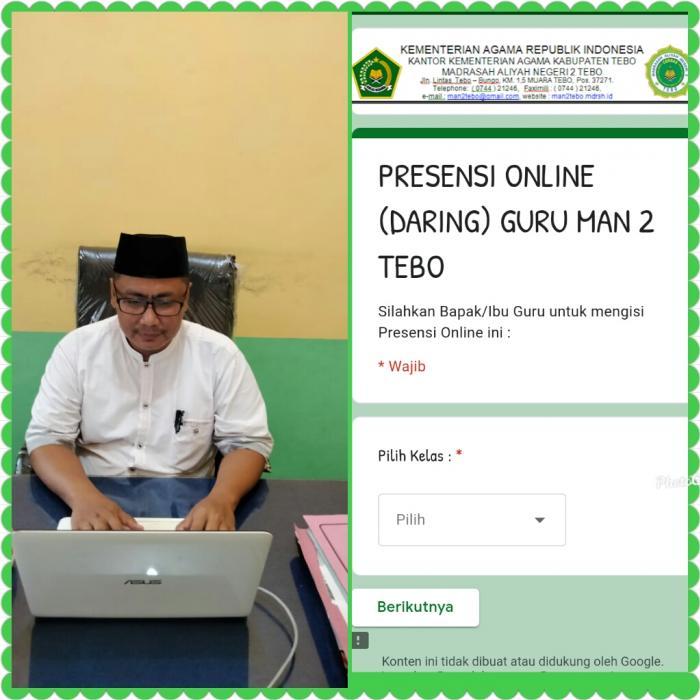 Waka Kurikulum MAN 2 Tebo Pantau Pembelajaran Jarak Jauh Melalui  Presensi Online